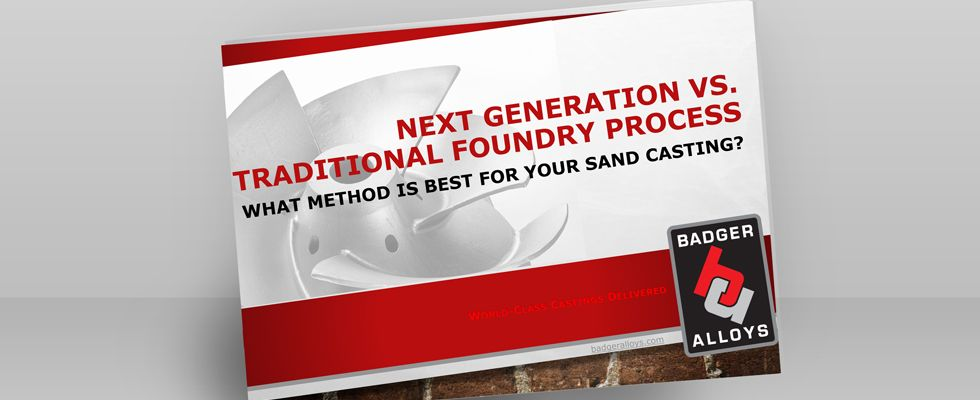 Next Generation vs. Traditional Foundry Process