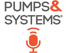 Pumps & Systems Podcast Available on Apple, SoundCloud